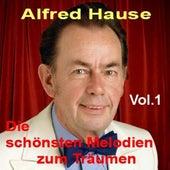 Die schönsten Melodien zum Träumen Vol. 1 - Dream Melodies - Instrumentals by Alfred Hause