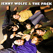 Play & Download Jenny Wolfe & The Pack by Jenny Wolfe | Napster