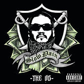 Play & Download The OG by Slow Pain | Napster