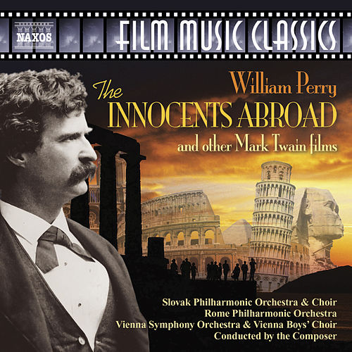 Play & Download PERRY: Innocents Abroad (The) and other Mark Twain films, 1980-1985 by Various Artists | Napster