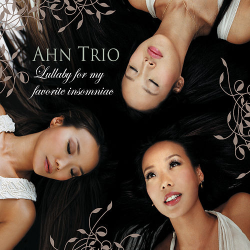 Lullaby For My Favorite Insomniac [Digital Version] by Ahn Trio