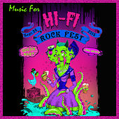 Play & Download Hi-Fi Rock Fest by Various Artists | Napster