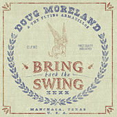 Bring Back the Swing by Doug Moreland