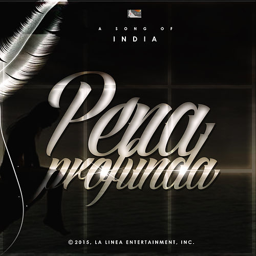 Play & Download Pena Profunda by India | Napster