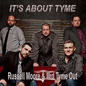 Play & Download It's About Tyme by Russell Moore | Napster