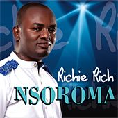Play & Download Nsoroma by Richie Rich | Napster