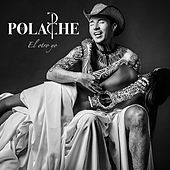 Play & Download El Otro Yo by Polache | Napster