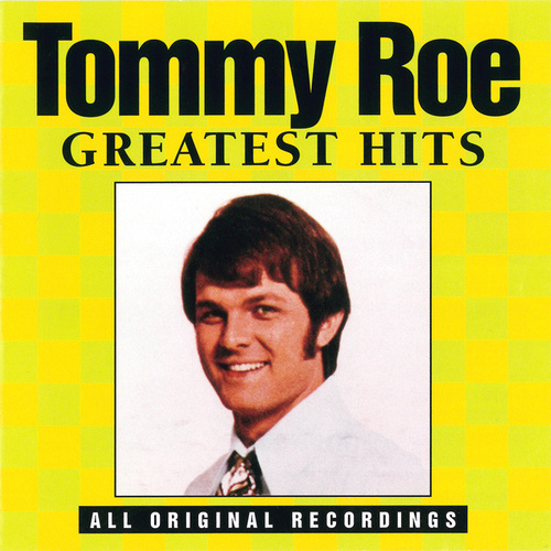 Play & Download Greatest Hits (Curb) by Tommy Roe | Napster