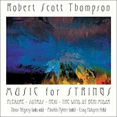 Play & Download Music for Strings by Robert Scott Thompson | Napster