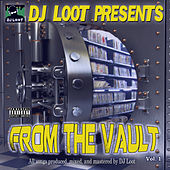 DJ Loot Presents: From the Vault, Vol. 1 by Various Artists