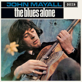 Play & Download The Blues Alone by John Mayall | Napster