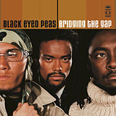 Play & Download Bridging The Gap by The Black Eyed Peas | Napster