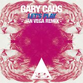 Play & Download Let's Play (Jan Vega Remix) by Gary Caos   Napster