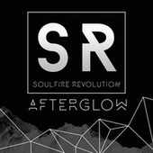 Play & Download Afterglow by Soulfire Revolution | Napster