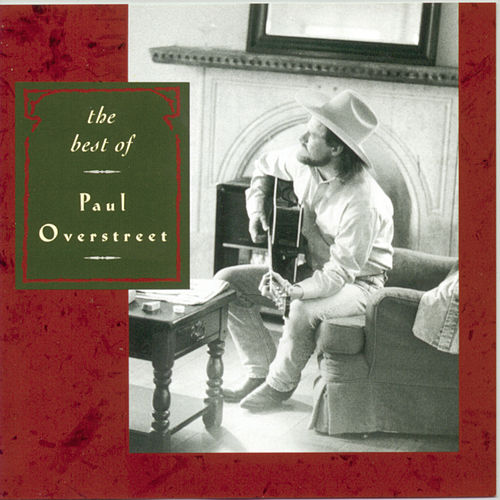 Best Of Paul Overstreet by Paul Overstreet
