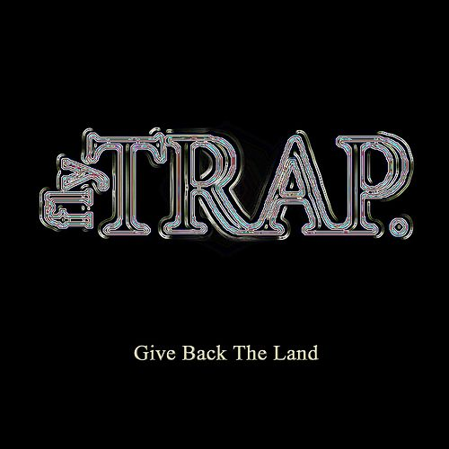 Play & Download Give Back the Land by Flytrap | Napster