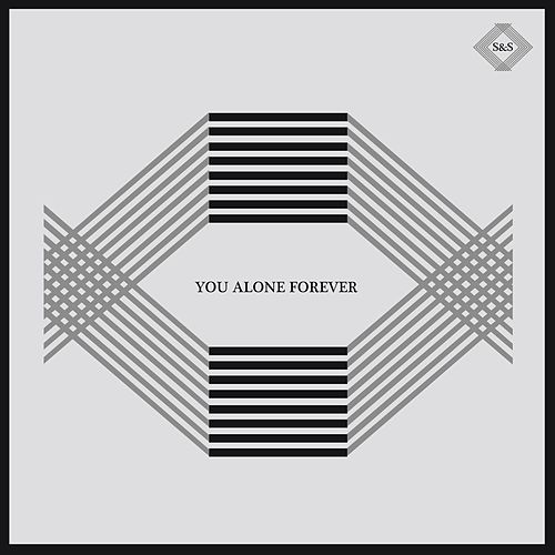 Play & Download You Alone Forever by Seeker & Servant | Napster