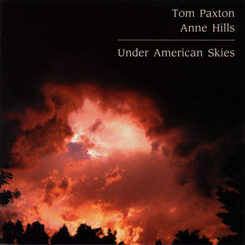 Under American Skies by Tom Paxton