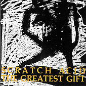 Play & Download The Greatest Gift by Scratch Acid | Napster