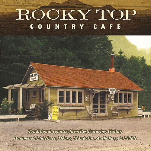 Play & Download Rocky Top: Country Cafe by Jim Hendricks | Napster