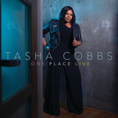 One Place Live by Tasha Cobbs