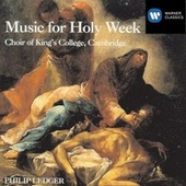Play & Download Music For Holy Week by King's College Choir | Napster