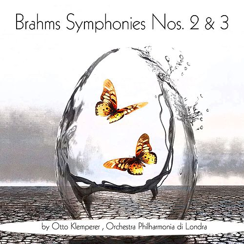 Play & Download Brahms: Symphonies Nos. 2 & 3 by Otto Klemperer | Napster