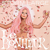 Play & Download Le Bonheur by Storm Large | Napster