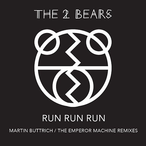 Play & Download Run Run Run by The 2 Bears | Napster