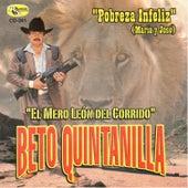 Play & Download Pobreza Infeliz by Beto Quintanilla | Napster