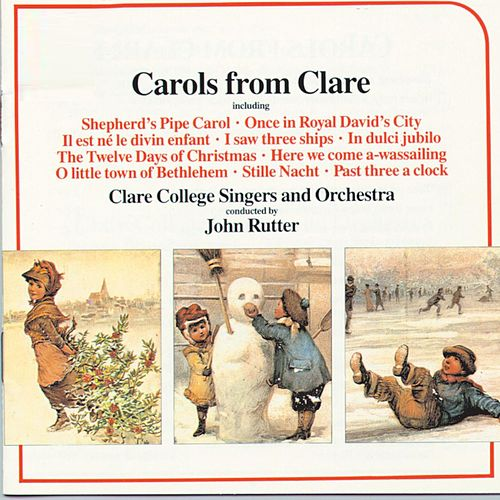 Play & Download Carols From Clare by John Rutter | Napster