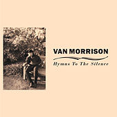 Play & Download Hymns to the Silence by Van Morrison | Napster