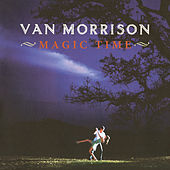 Magic Time by Van Morrison