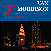 Play & Download A Night In San Francisco (Live) by Van Morrison | Napster