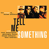Tell Me Something: The Songs of Mose Allison von Various Artists