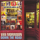 Play & Download Down the Road by Van Morrison | Napster