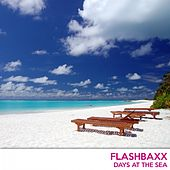 Play & Download Days at the Sea by Flashbaxx | Napster