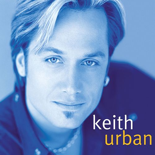 Keith Urban by Keith Urban