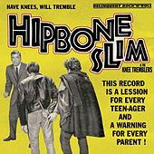 Have Knees, Will Tremble by Hipbone Slim and The Knee-Tremblers