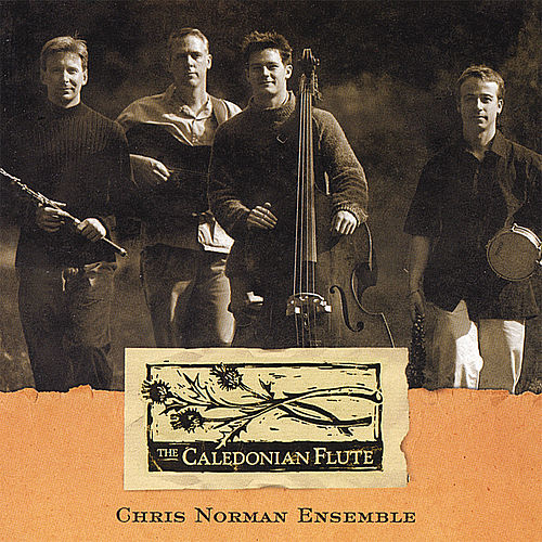 Play & Download The Caledonian Flute by Chris Norman | Napster
