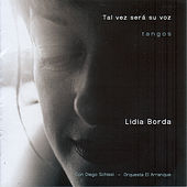 Play & Download Tal vez será su voz – Tangos by Lidia Borda   Napster