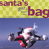 Santa's Got a Brand New Bag von Dmitri Matheny