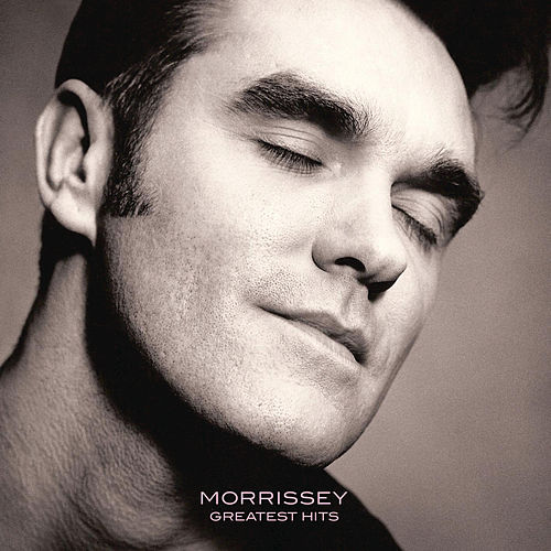 Play & Download Morrissey Greatest Hits by Morrissey | Napster