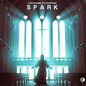 Spark (feat. Panther) - Single by LeKtriQue