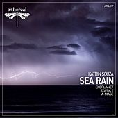 Play & Download Sea Rain by Katrin Souza | Napster