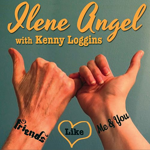 Friends Like Me & You - Single by Kenny Loggins