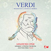 Verdi: Rigoletto: La donna è mobile (Digitally Remastered) by Hanspeter Gmür