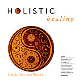 Play & Download Holistic Healing by Patrick Kelly | Napster