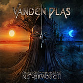 Play & Download Chronicles of the Immortals: Netherworld II by Vanden Plas | Napster