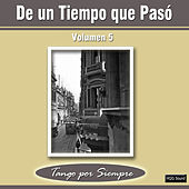 Play & Download De un Tiempo Que Pasó, Vol. 5 by Various Artists | Napster